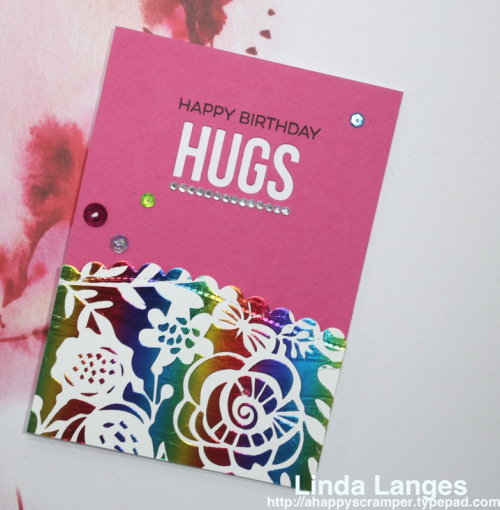 Linda Langes, Deco Foil, Foiling, Rainbow Foiling, MFT Words for Friends Dies; #decofoil; #mft
